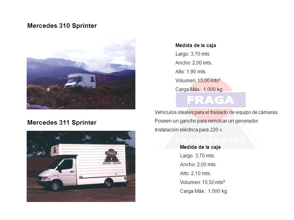 Mercedes 310 Sprinter Medida de la caja Largo: 3,70 mts. Ancho: 2,00 mts. Alto: 1,90 mts. Volumen: 15,00 mts³ Carga Máx.: 1.000 kg Mercedes 311 Sprint