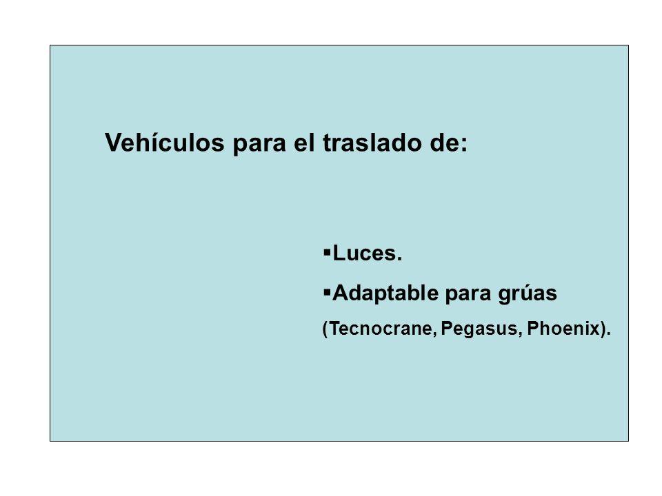 Vehículos para el traslado de: Luces. Adaptable para grúas (Tecnocrane, Pegasus, Phoenix).