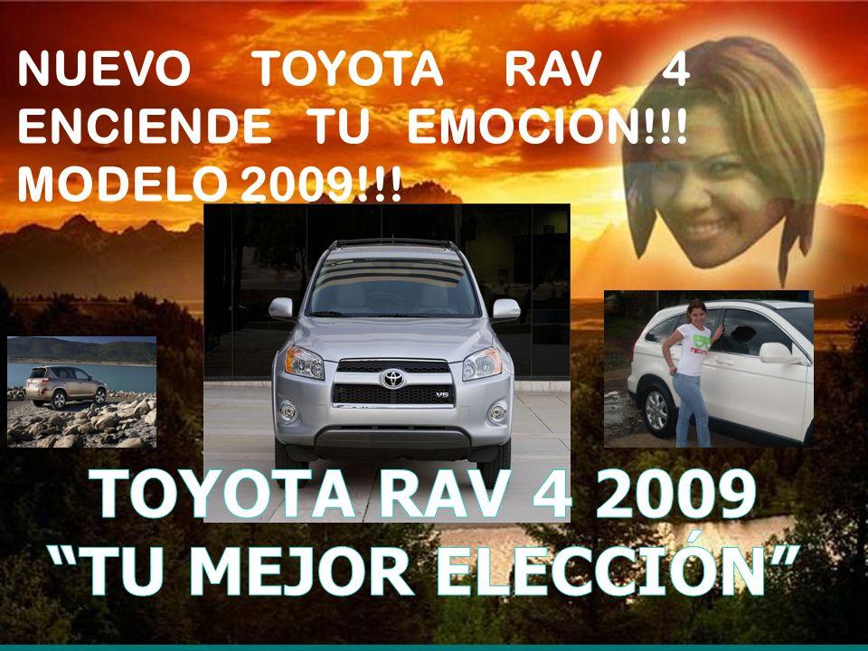 NUEVO TOYOTA RAV 4 ENCIENDE TU EMOCION!!! MODELO 2009!!!