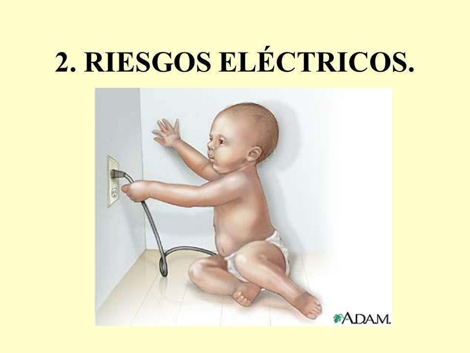 2. RIESGOS ELÉCTRICOS.