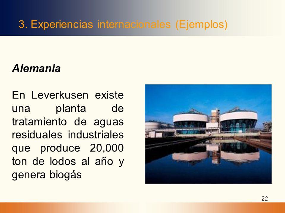 22 3. Experiencias internacionales (Ejemplos) Alemania En Leverkusen existe una planta de tratamiento de aguas residuales industriales que produce 20,