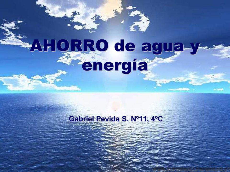 AHORRO de agua y energía Gabriel Pevida S. Nº11, 4ºC