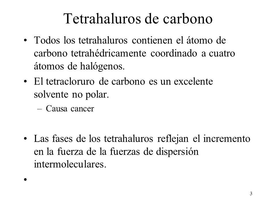 3 Tetrahaluros de carbono Todos los tetrahaluros contienen el átomo de carbono tetrahédricamente coordinado a cuatro átomos de halógenos. El tetraclor