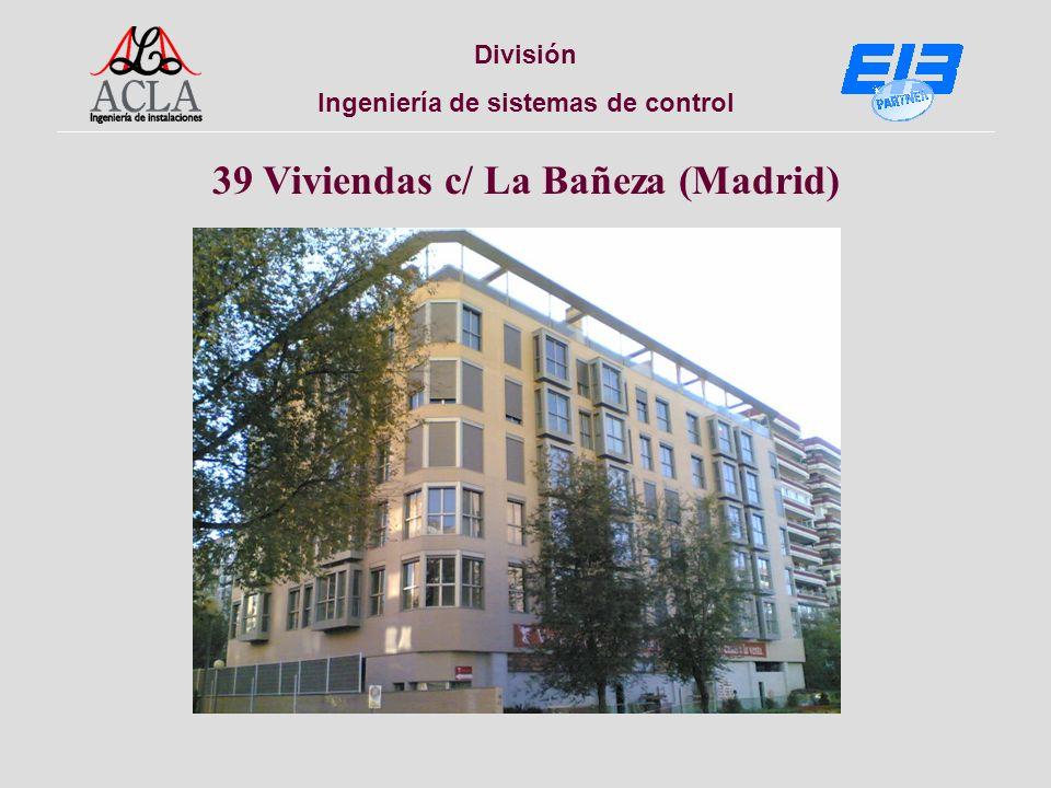 División Ingeniería de sistemas de control 120 Viviendas Avda. Monforte de Lemos (Madrid)