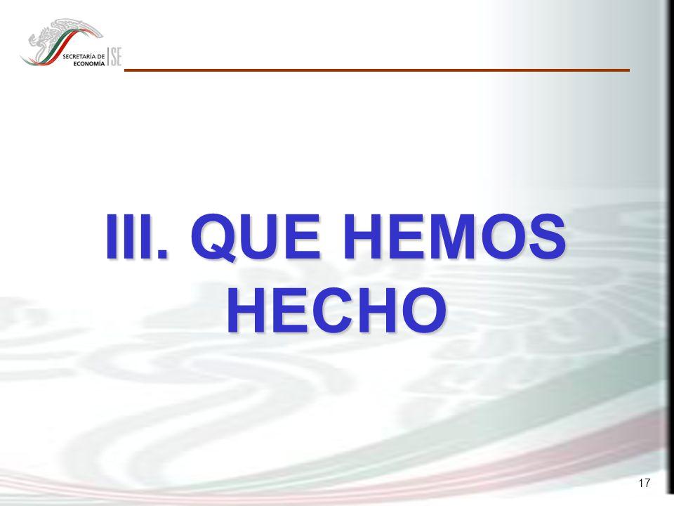 17 III. QUE HEMOS HECHO