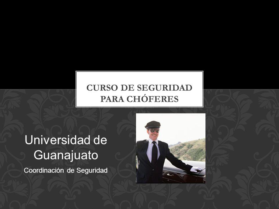 Universidad de Guanajuato Coordinación de Seguridad