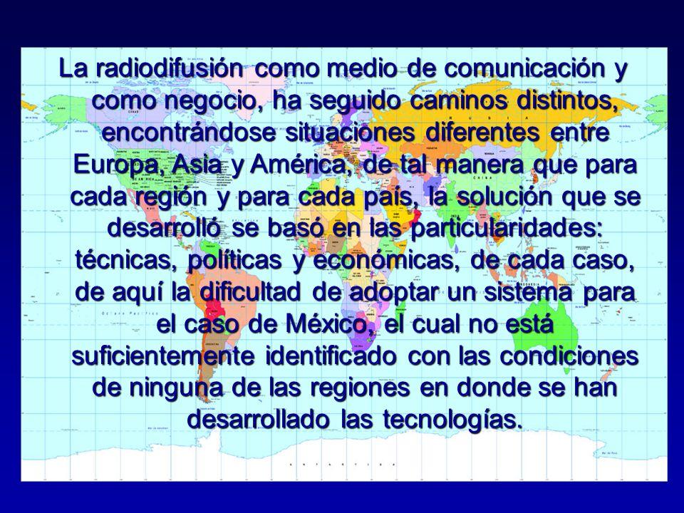 La radiodifusión como medio de comunicación y como negocio, ha seguido caminos distintos, encontrándose situaciones diferentes entre Europa, Asia y Am