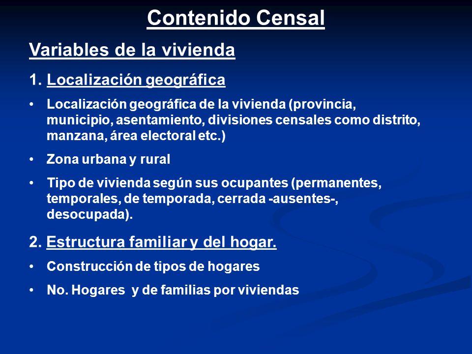 1. Comparabilidad con el CPV de 1981 2. Recomendaciones internacionales para los CPV, y revisión del contenido censal de diversos países. 3. Nuevas de