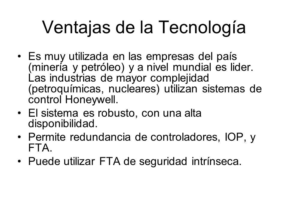 Ventajas de la Tecnología Es muy utilizada en las empresas del país (minería y petróleo) y a nivel mundial es lider. Las industrias de mayor complejid