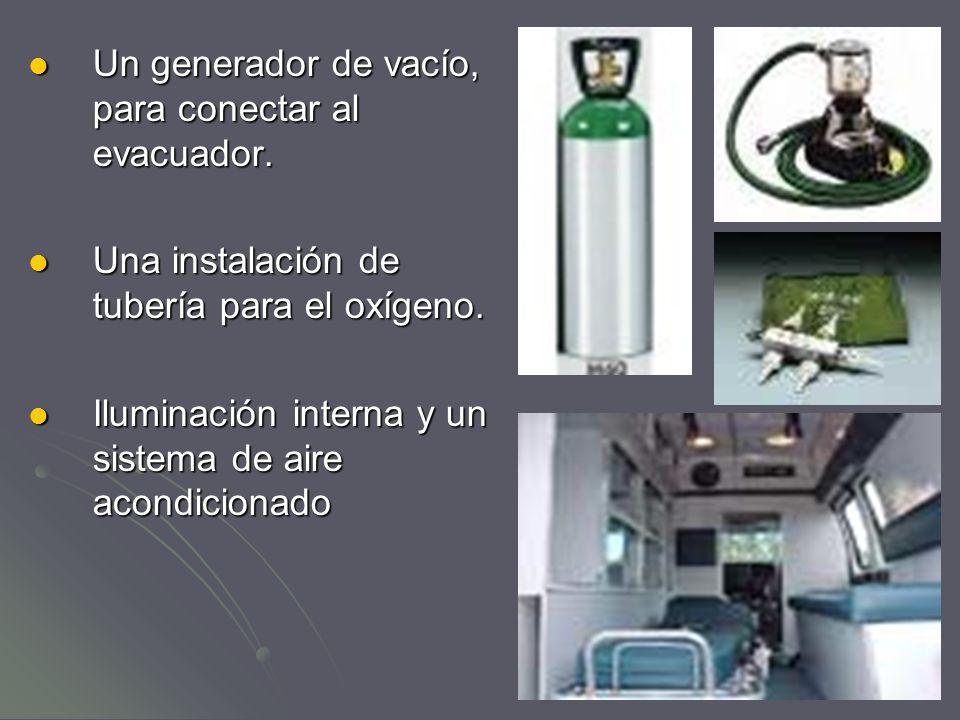 Un generador de vacío, para conectar al evacuador.