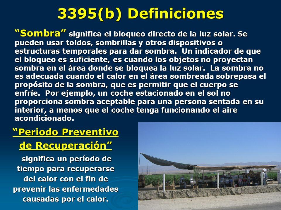 Periodo Preventivo de Recuperación significa un período de tiempo para recuperarse del calor con el fin de prevenir las enfermedades causadas por el c