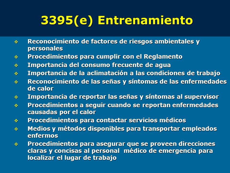 3395(e) Entrenamiento Reconocimiento de factores de riesgos ambientales y personales Reconocimiento de factores de riesgos ambientales y personales Pr
