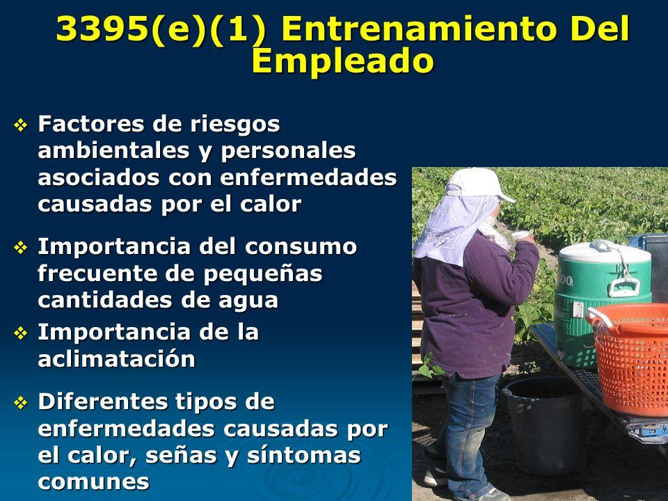 3395(e)(1) Entrenamiento Del Empleado Factores de riesgos ambientales y personales asociados con enfermedades causadas por el calor Factores de riesgo