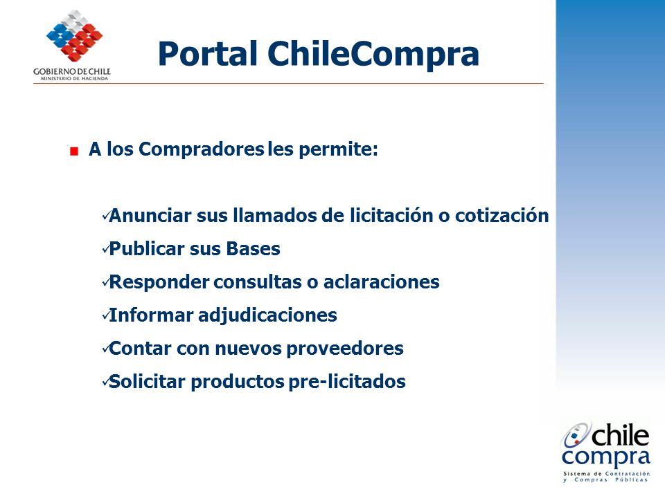 A los Compradores les permite: Anunciar sus llamados de licitación o cotización Publicar sus Bases Responder consultas o aclaraciones Informar adjudic