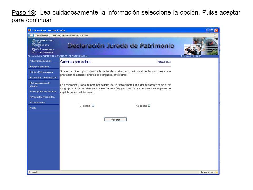 Paso 19 Paso 19: Lea cuidadosamente la información seleccione la opción.
