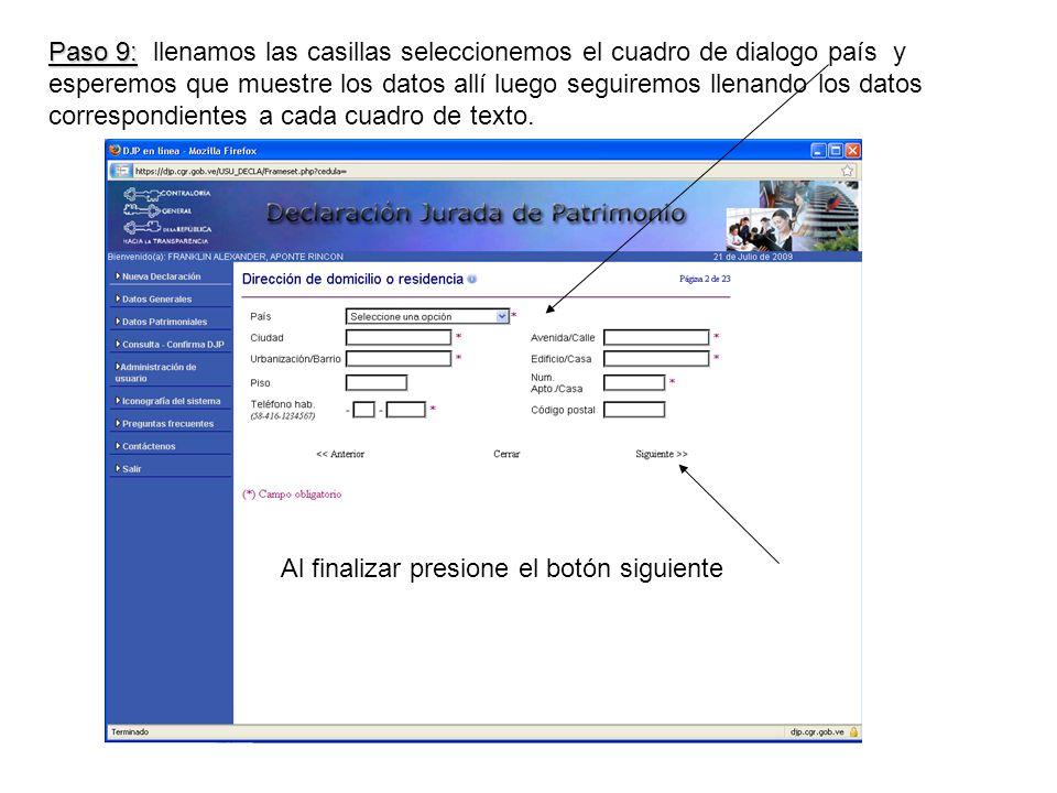 Paso 9: Paso 9: llenamos las casillas seleccionemos el cuadro de dialogo país y esperemos que muestre los datos allí luego seguiremos llenando los datos correspondientes a cada cuadro de texto.