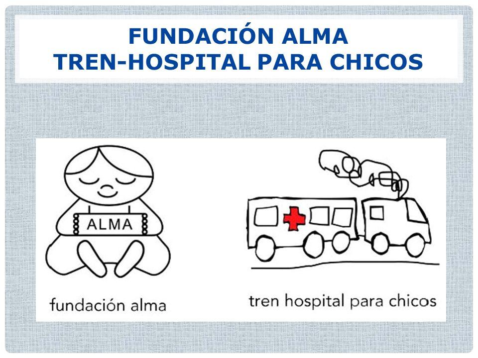 FUNDACIÓN ALMA TREN-HOSPITAL PARA CHICOS