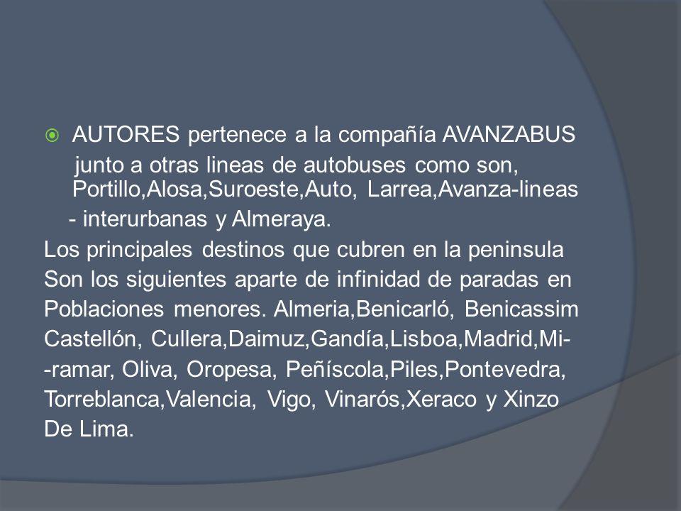 AUTORES pertenece a la compañía AVANZABUS junto a otras lineas de autobuses como son, Portillo,Alosa,Suroeste,Auto, Larrea,Avanza-lineas - interurbana