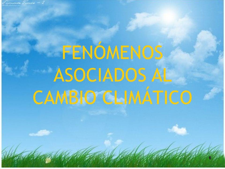 6 6 FENÓMENOS ASOCIADOS AL CAMBIO CLIMÁTICO