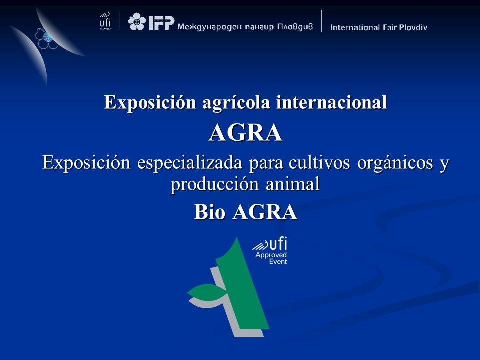 Exposición agrícola internacional AGRA Exposición especializada para cultivos orgánicos y producción animal Bio AGRA