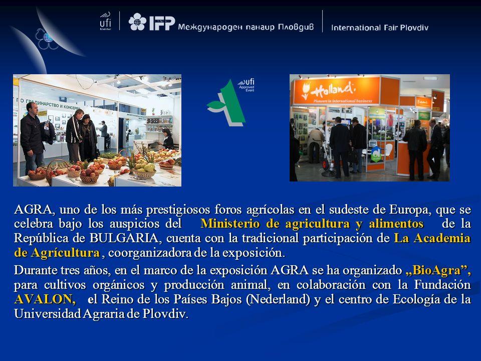 AGRA, uno de los más prestigiosos foros agrícolas en el sudeste de Europa, que se celebra bajo los auspicios del Ministerio de agricultura y alimentos