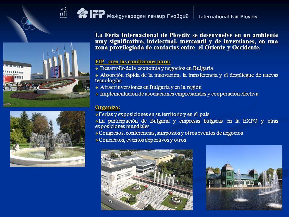 La Feria Internacional de Plovdiv se desenvuelve en un ambiente muy significativo, intelectual, mercantil y de inversiones, en una zona provilegiada d