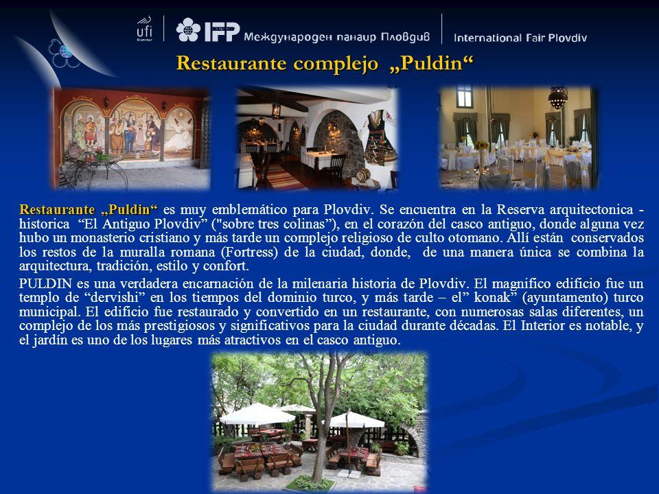 Restaurante Puldin Restaurante Puldin es muy emblemático para Plovdiv. Se encuentra en la Reserva arquitectonica - historica El Antiguo Plovdiv (
