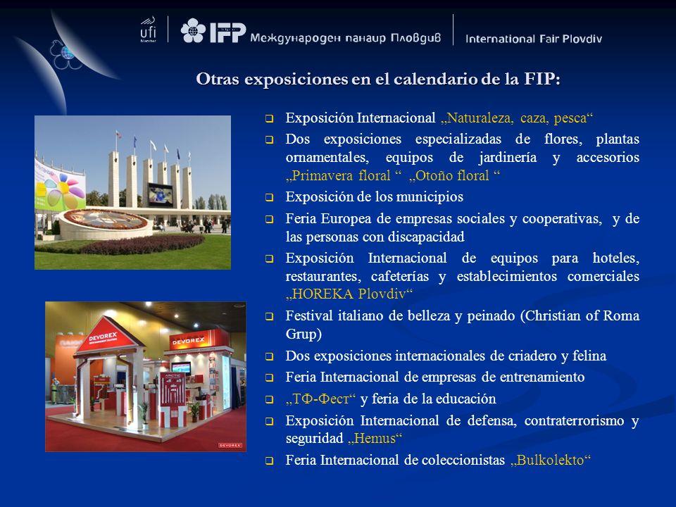Otras exposiciones en el calendario de la FIP: Exposición Internacional Naturaleza, caza, pesca Dos exposiciones especializadas de flores, plantas orn