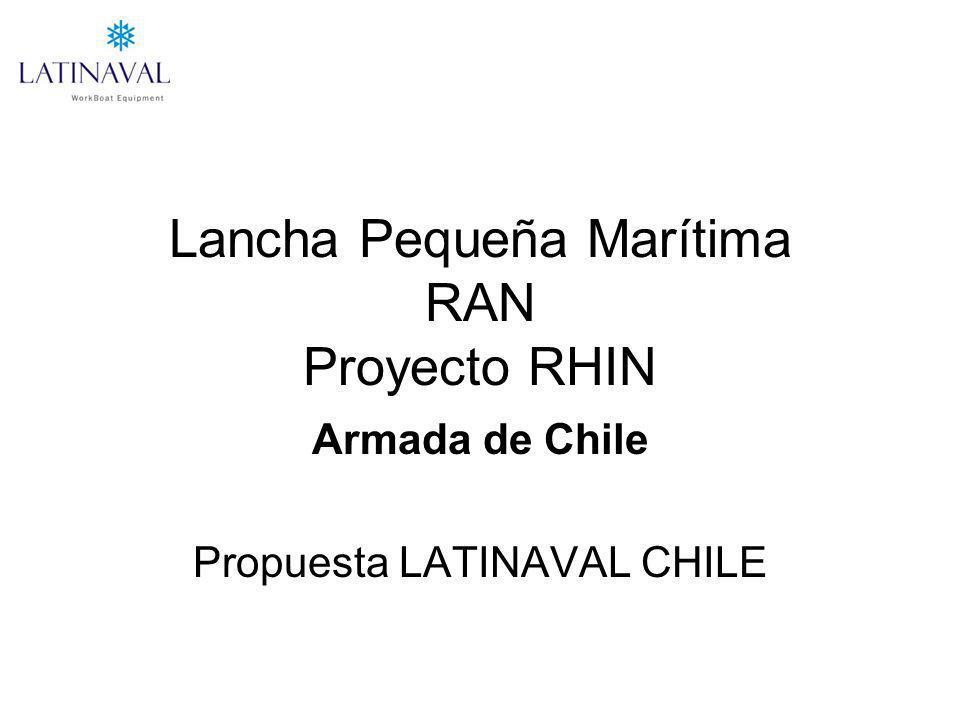 Lancha Pequeña Marítima RAN Proyecto RHIN Armada de Chile Propuesta LATINAVAL CHILE