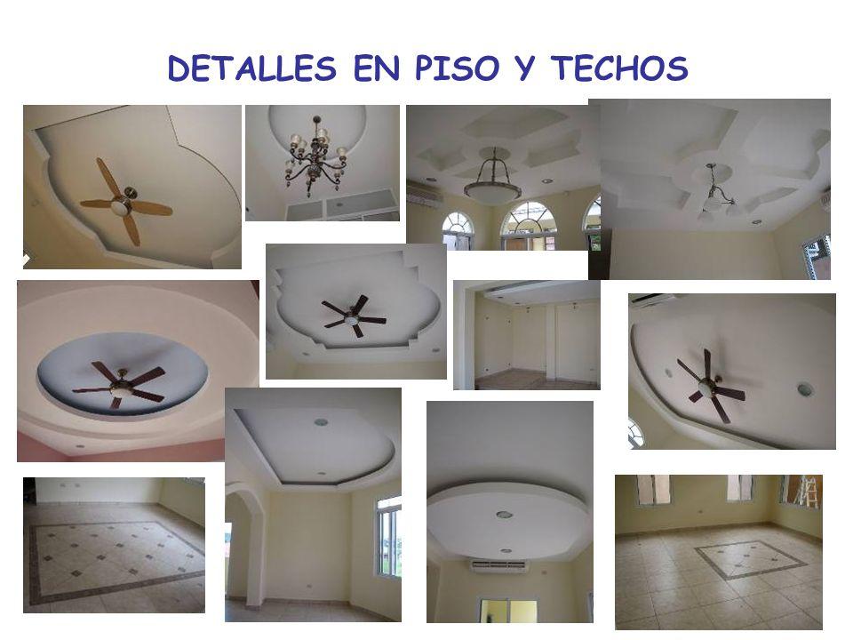 DETALLES EN PISO Y TECHOS