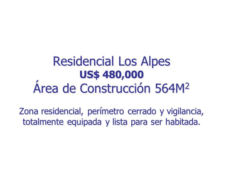 Residencial Los Alpes US$ 480,000 Área de Construcción 564M 2 Zona residencial, perímetro cerrado y vigilancia, totalmente equipada y lista para ser habitada.