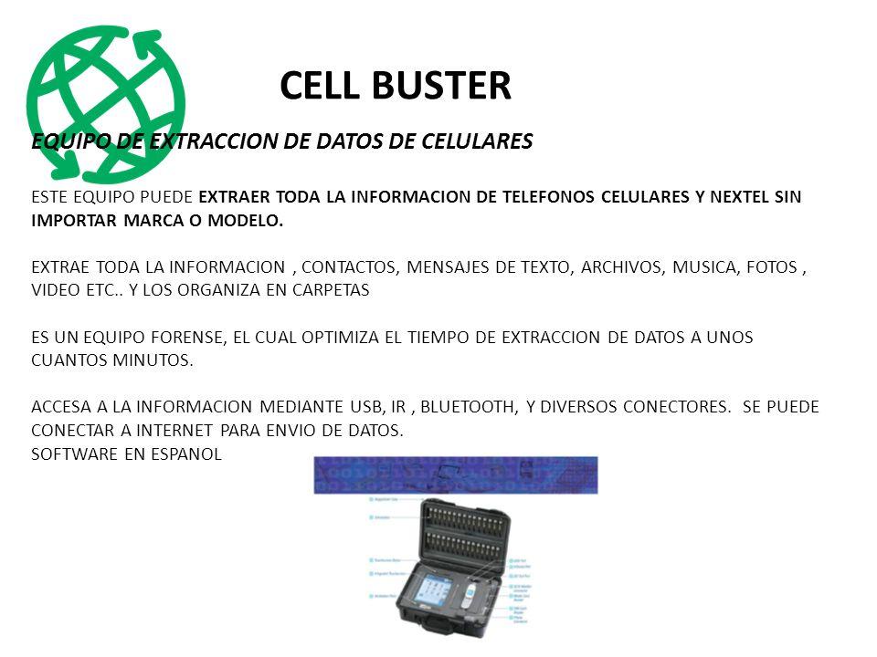 CELL BUSTER EQUIPO DE EXTRACCION DE DATOS DE CELULARES ESTE EQUIPO PUEDE EXTRAER TODA LA INFORMACION DE TELEFONOS CELULARES Y NEXTEL SIN IMPORTAR MARCA O MODELO.