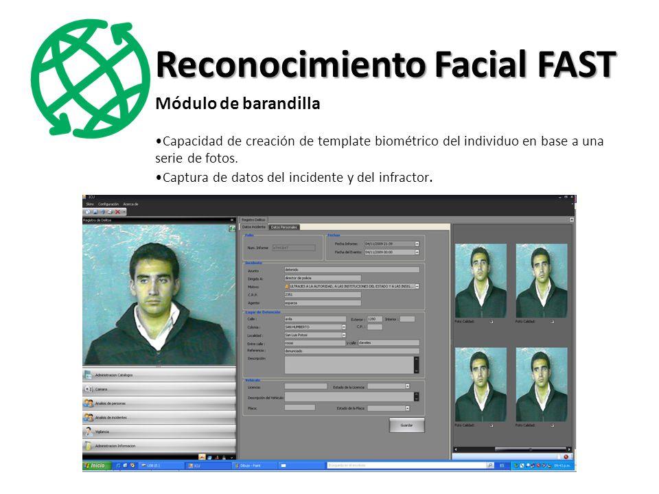 Módulo de barandilla Capacidad de creación de template biométrico del individuo en base a una serie de fotos.