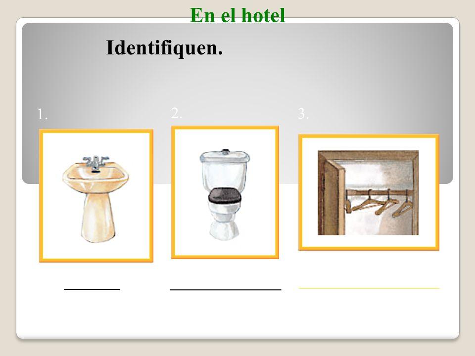En el hotel En el baño Y cambiará las toallas.