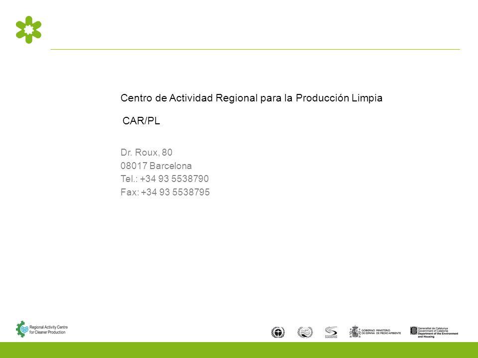 Centro de Actividad Regional para la Producción Limpia CAR/PL Dr.