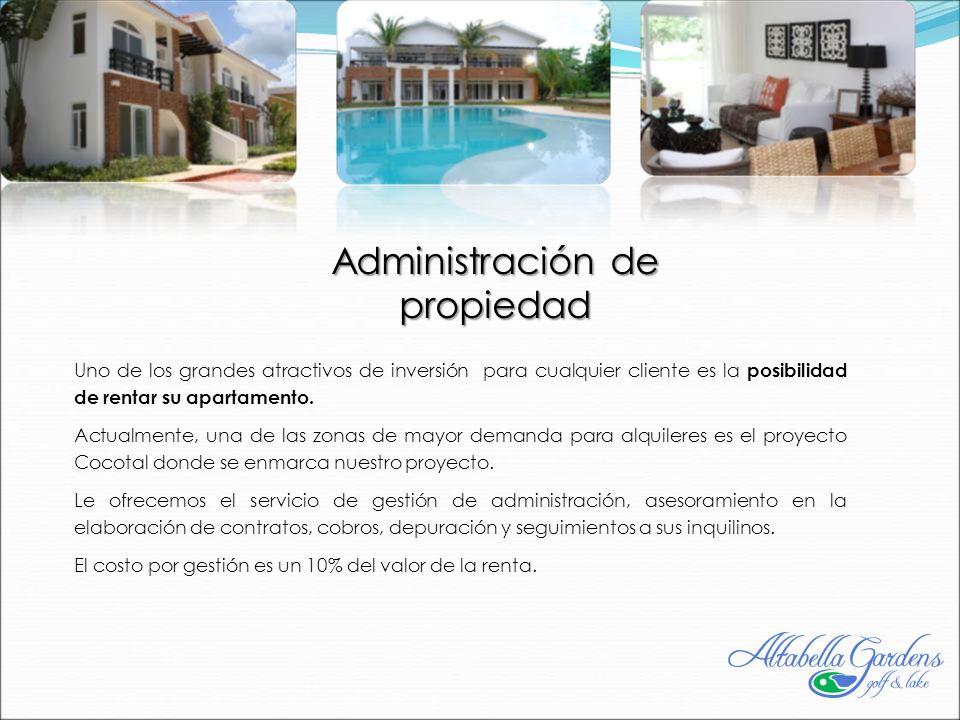 Administración de propiedad Uno de los grandes atractivos de inversión para cualquier cliente es la posibilidad de rentar su apartamento.
