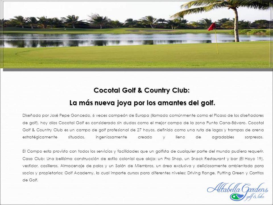 Diseñado por José Pepe Gancedo, 6 veces campeón de Europa (llamado comúnmente como el Picaso de los diseñadores de golf), hoy días Cocotal Golf es considerado sin dudas como el mejor campo de la zona Punta Cana-Bávaro.