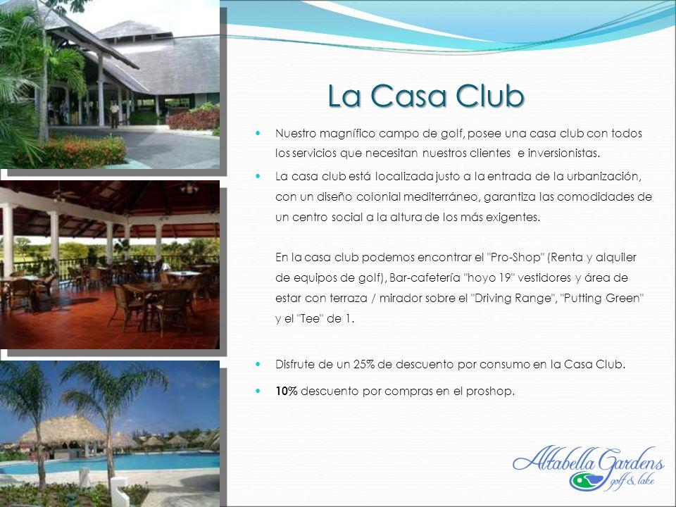 La Casa Club Nuestro magnífico campo de golf, posee una casa club con todos los servicios que necesitan nuestros clientes e inversionistas.