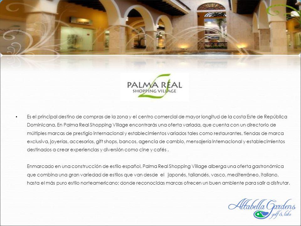 Es el principal destino de compras de la zona y el centro comercial de mayor longitud de la costa Este de República Dominicana.