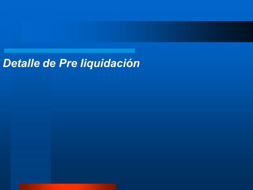Detalle de Pre liquidación