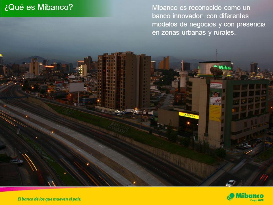 Mibanco es reconocido como un banco innovador; con diferentes modelos de negocios y con presencia en zonas urbanas y rurales. ¿ Qué es Mibanco?