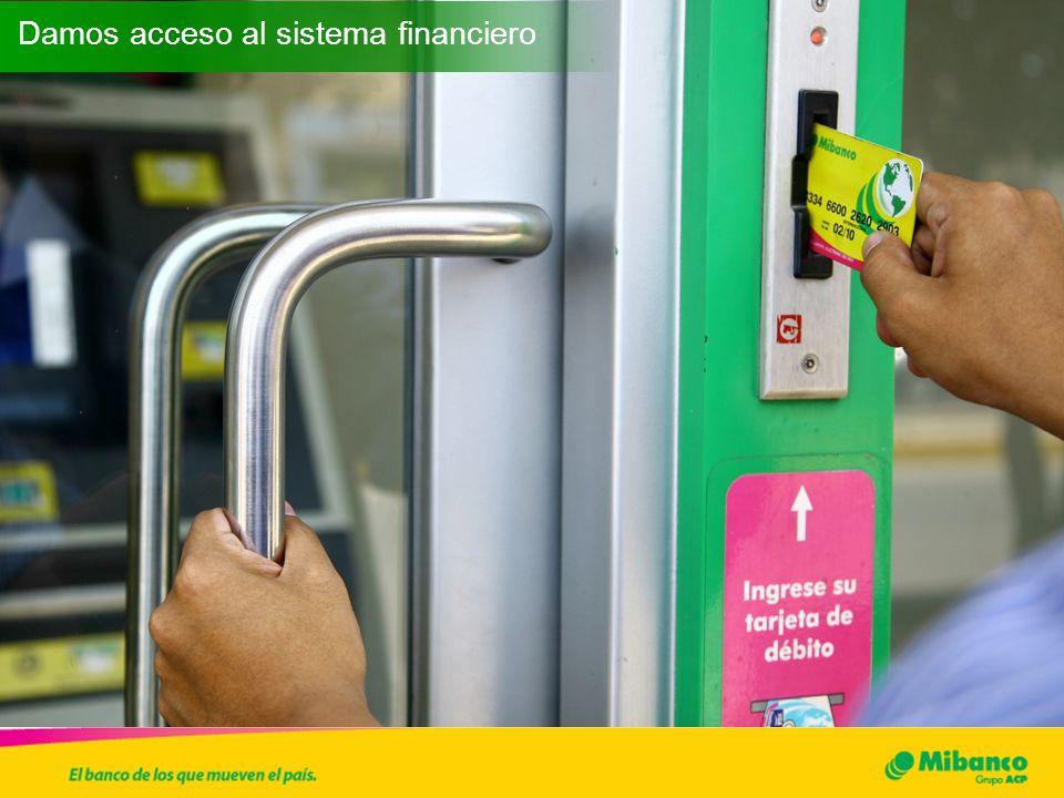 Damos acceso al sistema financiero