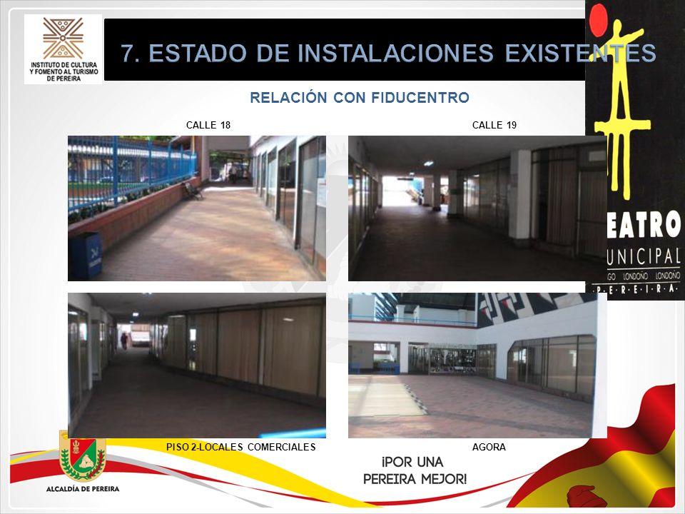 RELACIÓN CON FIDUCENTRO CALLE 18 PISO 2-LOCALES COMERCIALESAGORA CALLE 19