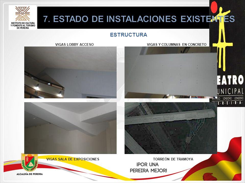 ESTRUCTURA VIGAS LOBBY ACCESO VIGAS SALA DE EXPOSICIONESTORREÓN DE TRAMOYA VIGAS Y COLUMNAS EN CONCRETO