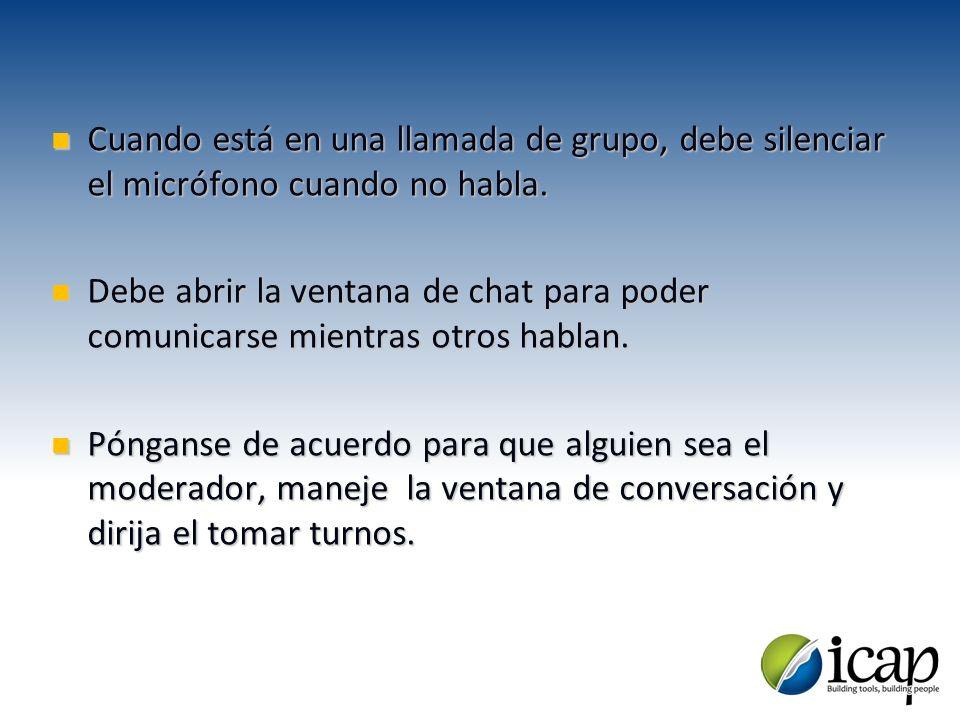 Cuando está en una llamada de grupo, debe silenciar el micrófono cuando no habla. Cuando está en una llamada de grupo, debe silenciar el micrófono cua
