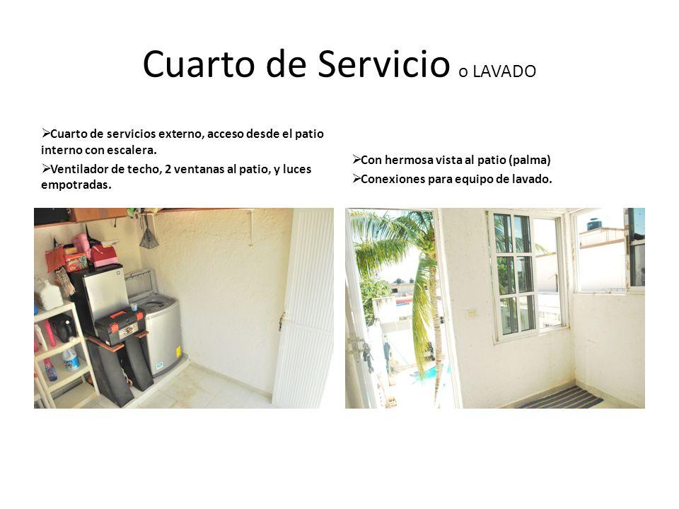 Cuarto de Servicio o LAVADO Cuarto de servicios externo, acceso desde el patio interno con escalera. Ventilador de techo, 2 ventanas al patio, y luces
