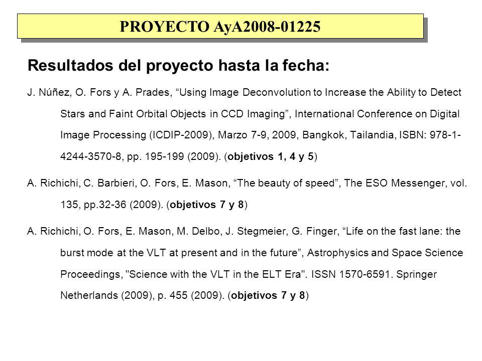 Resultados del proyecto hasta la fecha: J. Núñez, O.