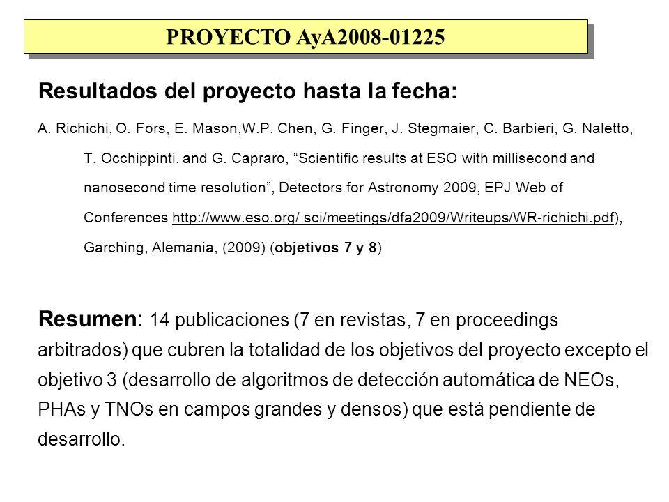 Resultados del proyecto hasta la fecha: A. Richichi, O.