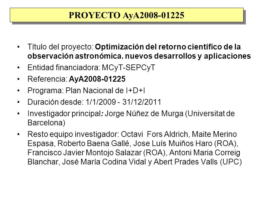 El presente proyecto es la continuación de los proyectos subvencionados: AyA2005-08604 (dedicado precisamente a deconvolución, super- resolución y sus aplicaciones) AyA2001-3092 PB097-0903 PB95-1031 PB94-0905 PB90-0478 Así como de las acciones especiales y convenios para la puesta en marcha del Telescopio TFRM (Cámara Baker-Nunn de San Fernando): AYA2002-11251-E (194,000 euros) AYA2001-4114-E Convenio especial Generalitat Cataluña (300,000 euros) PROYECTO AyA2008-01225