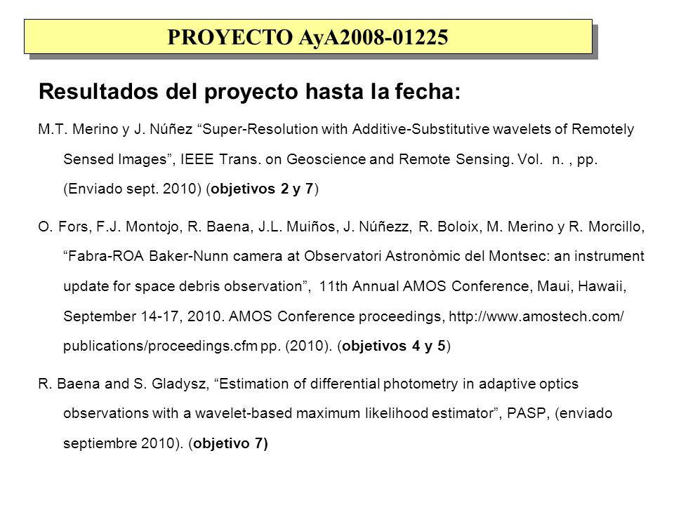 Resultados del proyecto hasta la fecha: S.Gladysz, R.